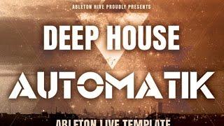 getlinkyoutube.com-Automatik - Ableton Deep House Template