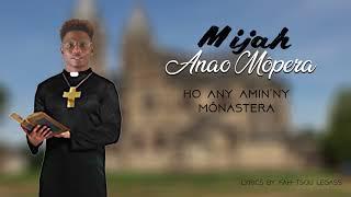 MIJAH - ANAO MOPERA (OFFICIAL AUDIO 2018) width=