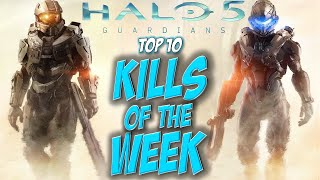 getlinkyoutube.com-Halo 5 - Top 10 Kills Of The Week #1
