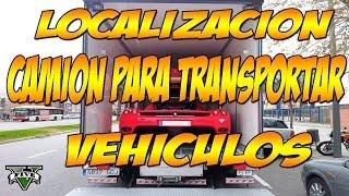 getlinkyoutube.com-GTA V ONLINE: Localizacion camion transportador de vehiculos | Robar vehiculos sin sospechar