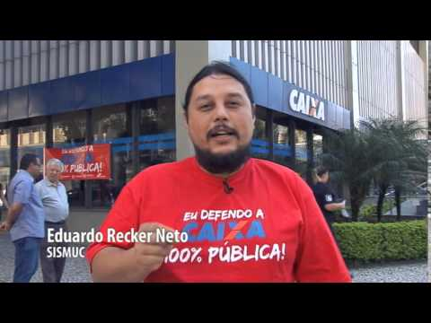 Documentário defende a Caixa 100% pública II
