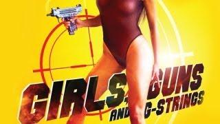 getlinkyoutube.com-Girls Guns & G-Strings (Promo)