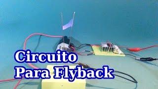 Como Conectar un Flyback para Producir Alto Voltaje