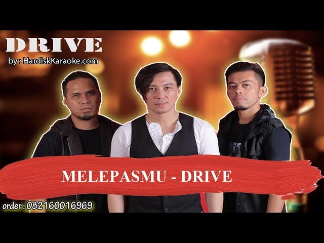 MELEPASMU   DRIVE Karaoke