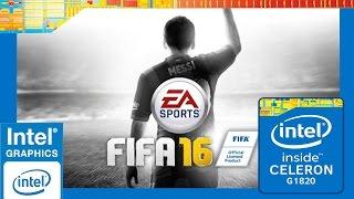 getlinkyoutube.com-[Celeron G1820] FIFA 16 ~ Intel HD Graphics GT1 (Haswell) 720p