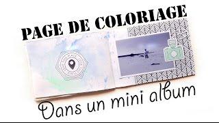 getlinkyoutube.com-Tuto: Utiliser des pages à colorier dans un mini album
