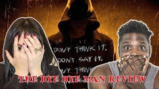 The Bye Bye Man Non Spoiler Review