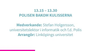 Forskartorget 2015 -  POLISEN BAKOM KULISSERNA