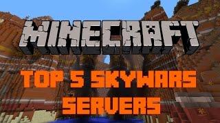 getlinkyoutube.com-Top 5 Minecraft Skywars Servers | Minecraft 1.8