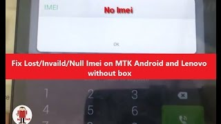 getlinkyoutube.com-Fix Lost/Invaild/Null Imei on MTK Android and Lenovo Devices without box