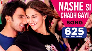 Nashe Si Chadh Gayi - Song | Befikre | Ranveer Singh | Vaani Kapoor | Arijit Singh