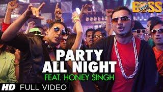 getlinkyoutube.com-Party All Night Feat. Honey Singh (Full Video) Boss | Akshay Kumar, Sonakshi Sinha