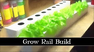 DIY Project: Grow Rail Build
