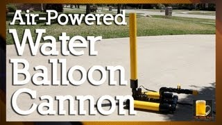 getlinkyoutube.com-How to make an Air Powered Water Balloon Cannon (Launcher)