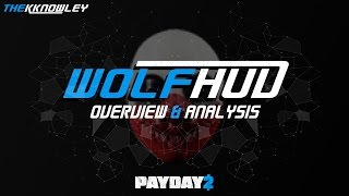 getlinkyoutube.com-Payday 2: Wolf HUD - Overview and Analysis