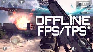 getlinkyoutube.com-Top 15 Offline FPS/TPS Games For Android & iOS