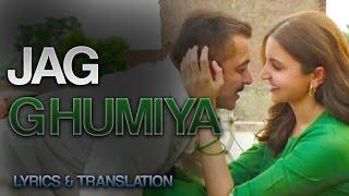 Jag Ghumiya / Ghoomiya   FULL Song With Lyrics And Translation!