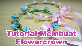 getlinkyoutube.com-Tutorial Cara Membuat Flower Crown Simple