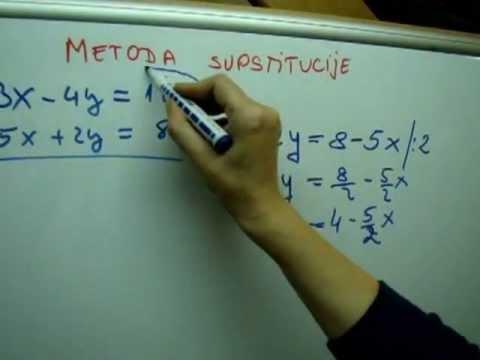 Matematika 7 - metoda supstitucije - rješavanje sustava dvije linearne jednadžbe