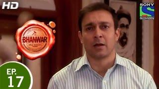 Bhanwar - भंवर - Episode 17 - 1st March 2015