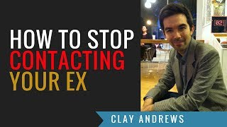 getlinkyoutube.com-How to STOP Contacting Your Ex