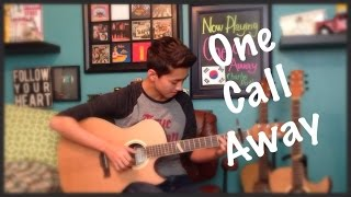getlinkyoutube.com-Charlie Puth -One Call Away - Cover - (Fingerstyle Guitar)
