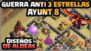 getlinkyoutube.com-💣DISEÑO GUERRA AYUNT 8💣- ANTI 3 ESTRELLAS - A por todas con Clash of Clans - Español - CoC