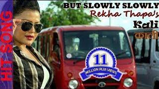 getlinkyoutube.com-But Slowly Slowly - Full Song - KAALI - Rekha Thapa