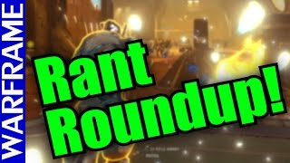 getlinkyoutube.com-Warframe Rant Roundup! Are Ya Burnin' Out? This Might Help ^_^