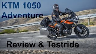KTM 1050 Adventure Review & Testride - Part One!