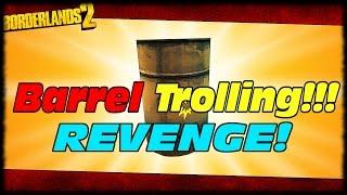 getlinkyoutube.com-Barrel Trolling For Revenge!!! Borderlands 2 Barrel Trolling Random Funny Moments!