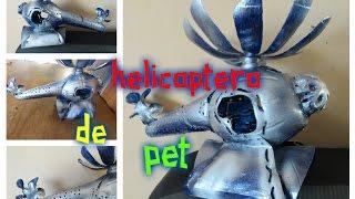 getlinkyoutube.com-HELICOPTERO BOTELLA PET   Luz Mireya Martinez