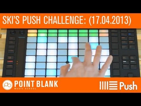 Ableton Push Challenge with Ski Oakenfull - (17.04.13)