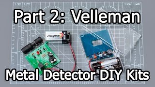 Metal Detector DIY Kits - Part 2/3 - Velleman K7102