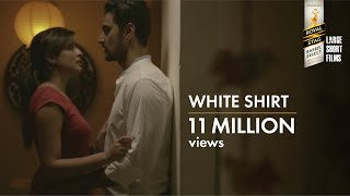 White Shirt | Kunal Kapoor & Kritika Kamra | Royal Stag Barrel Select Large Short Films