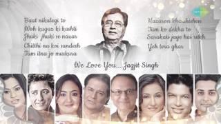 getlinkyoutube.com-'WE LOVE YOU JAGJIT' By Various Artists | Best Ghazals | Music Re-Arranged By Saurabh V. Bhatt