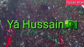 Ya Hussain Badshah Hussain | Latest Islamic Whats App Status | Nadeem Sarwar | Faizan Khan