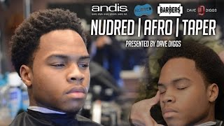 getlinkyoutube.com-HOW TO: Nudred Afro Taper | Men's Haircut Tutorial | HD - 1080