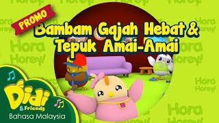 getlinkyoutube.com-Promo Astro Ceria | Didi & Friends | Bambam Gajah Hebat & Tepuk Amai-Amai #6