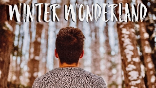 getlinkyoutube.com-Winter Wonderland | 2017