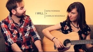 getlinkyoutube.com-THE BEATLES - I Will (Duet ft. Katie Ferrara & Charles McDonald)