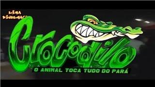 DVD CROCODILO EM TUCURUI-PA(25/06/2016)