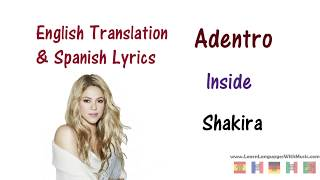 Shakira - Adentro (La La La) Lyrics English and Spanish