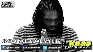 Jah Vinci - Love My Life