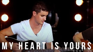 My Heart Is Yours // Passion // New Song Cafe