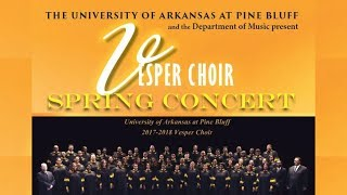 His Eye Is on the Sparrow performed by the UAPB Vesper Choir