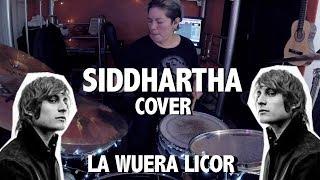 Siddhartha- Bacalar (Bateria Cover)