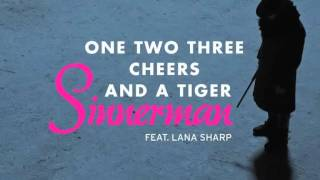 One Two Three Cheers And A Tiger feat. Lana Sharp - Sinnerman Das Finstere Tal Soundtrack