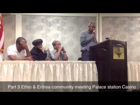 Part 3 Ethio & Eritrea community meeting Palace station Cas