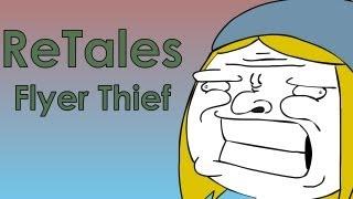getlinkyoutube.com-ReTales: Flyer Thief